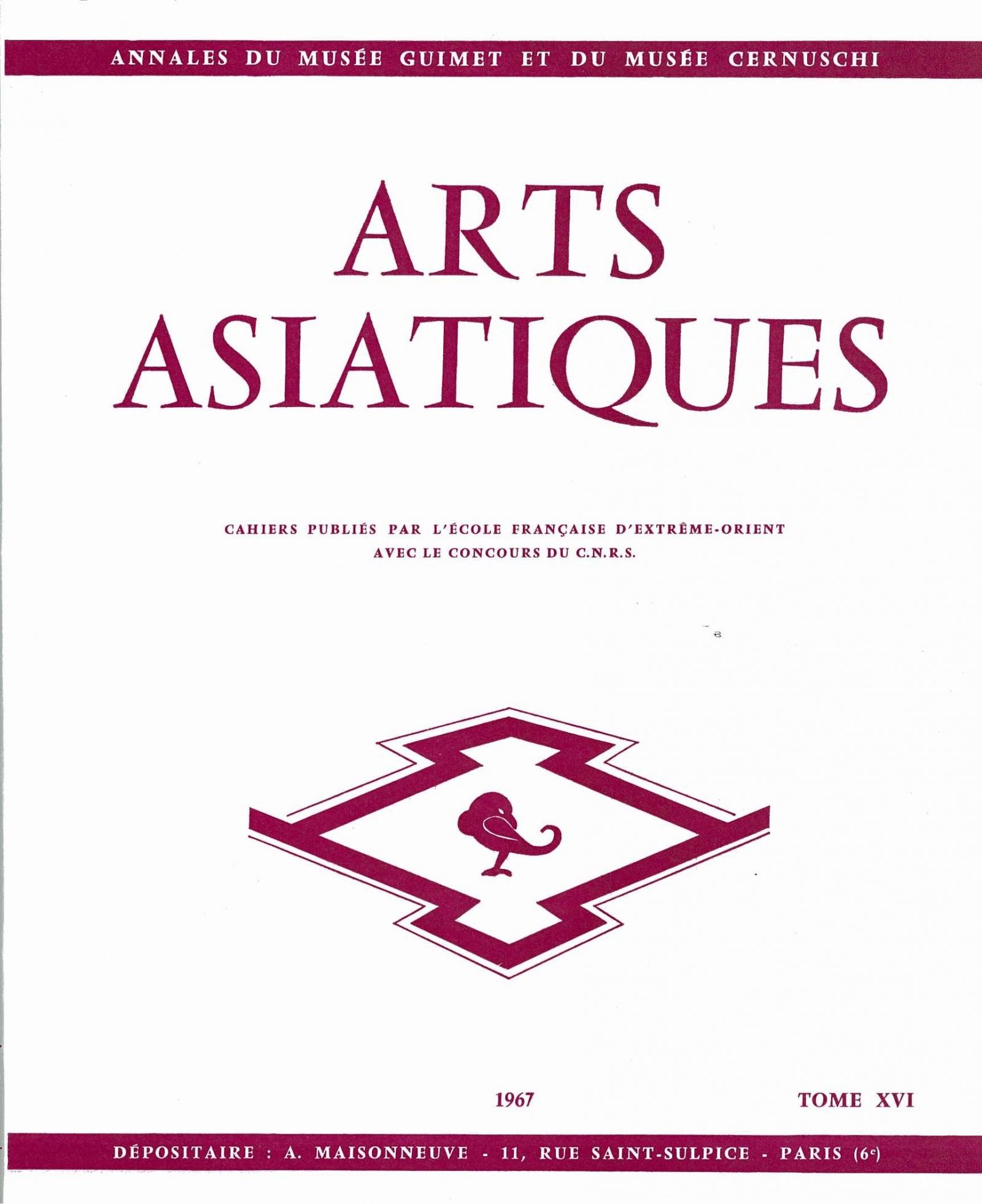 Arts Asiatiques 16 (1967)