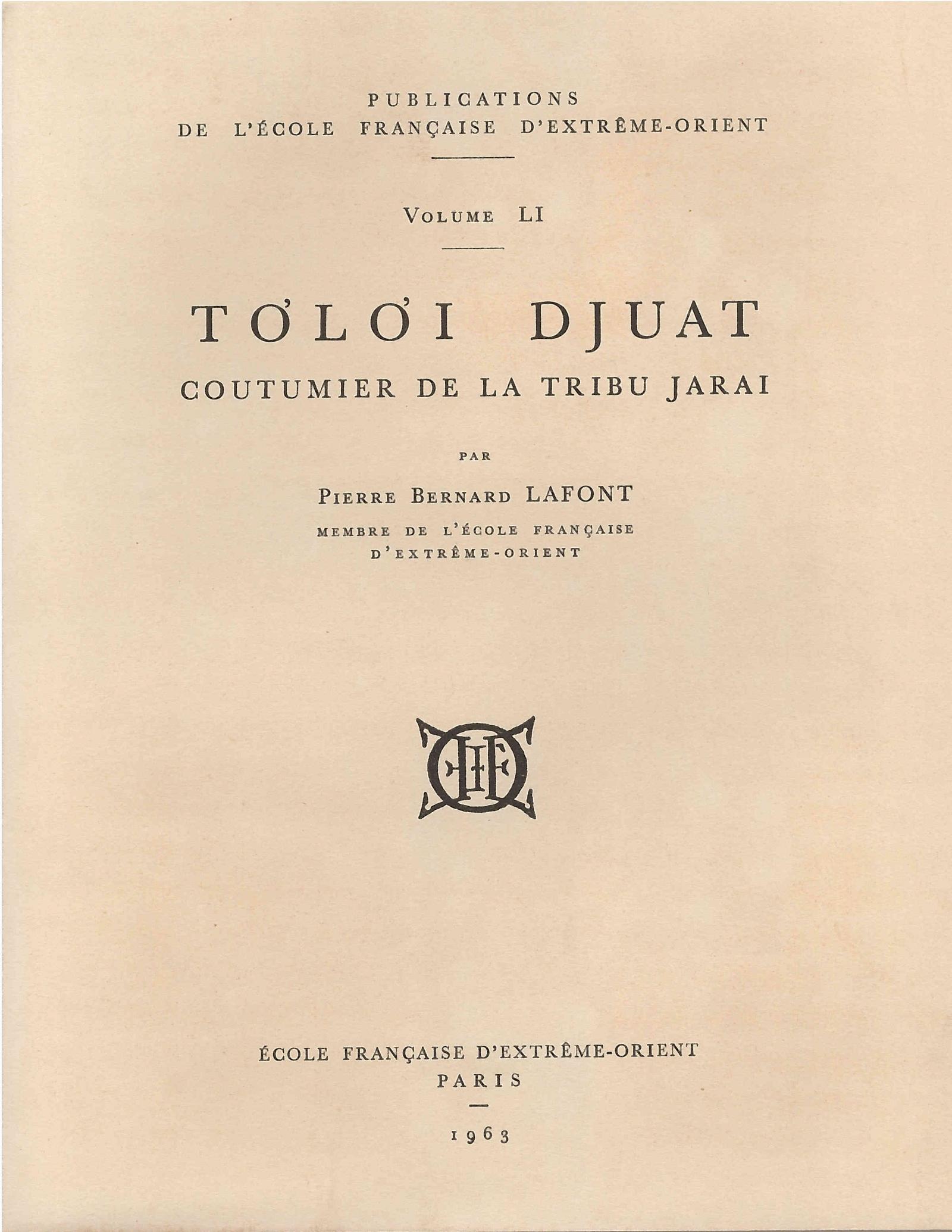 Tơlơi Djuat : coutumier de la tribu Jarai