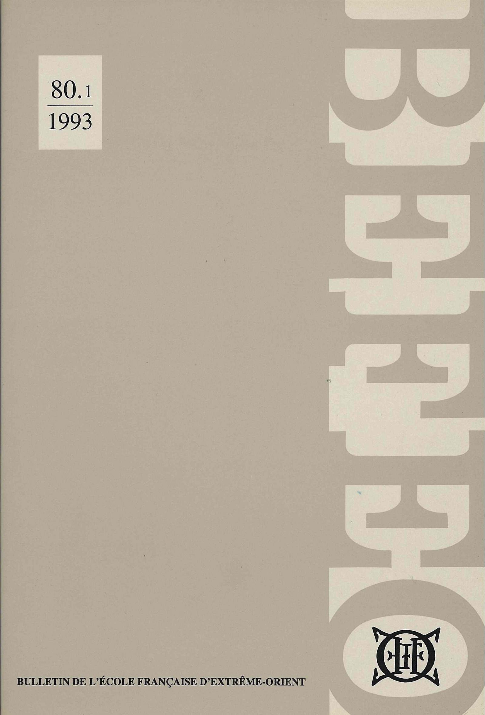 Bulletin de l'Ecole française d'Extrême-Orient 80 (1993)