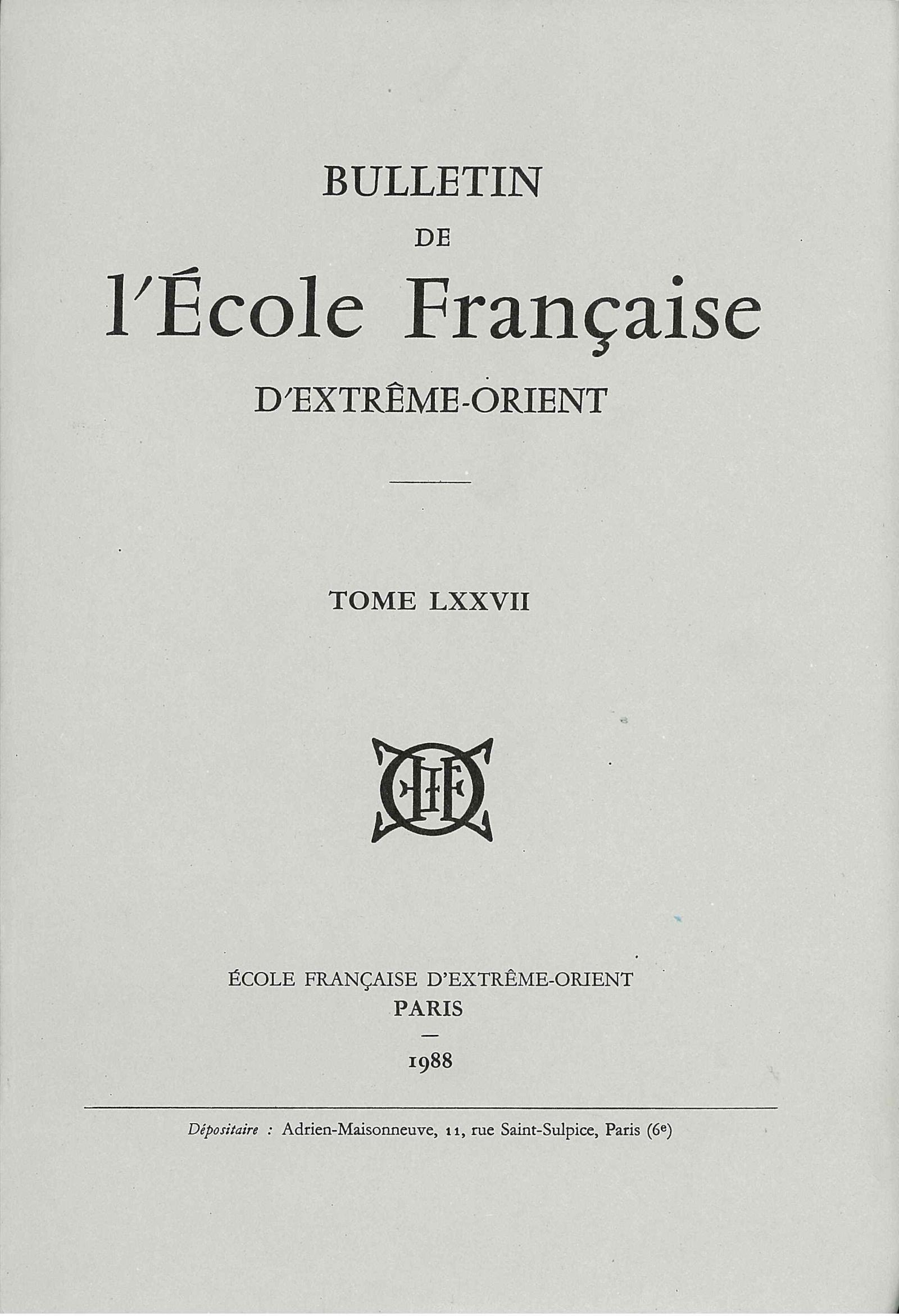 Bulletin de l'Ecole française d'Extrême-Orient 77 (1988)