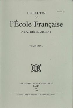 Bulletin de l'Ecole française d'Extrême-Orient 75 (1986)