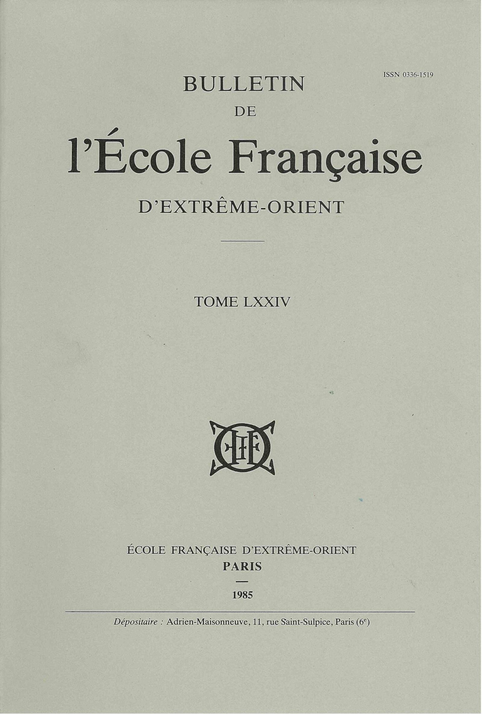 Bulletin de l'Ecole française d'Extrême-Orient 74 (1985)