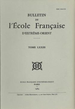Bulletin de l'Ecole française d'Extrême-Orient 73 (1984)