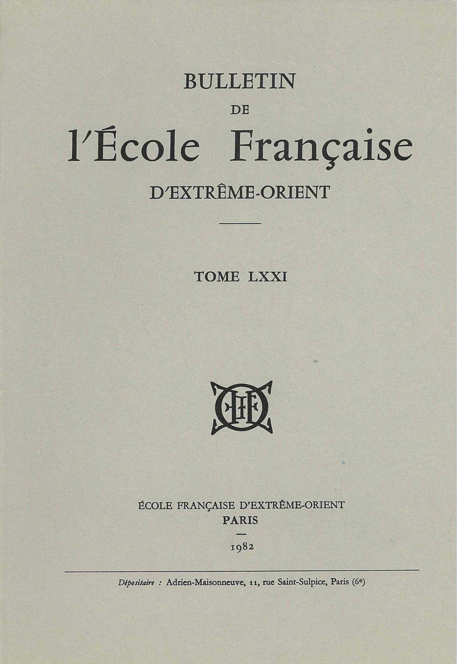 Bulletin de l'Ecole française d'Extrême-Orient 71 (1982)