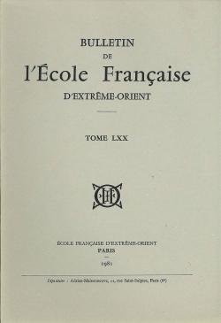 Bulletin de l'Ecole française d'Extrême-Orient 70 (1981)