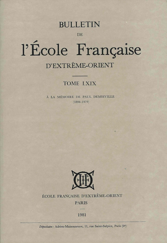 Bulletin de l'Ecole française d'Extrême-Orient 69 (1981)