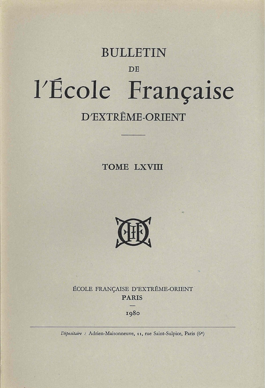 Bulletin de l'Ecole française d'Extrême-Orient 68 (1980)