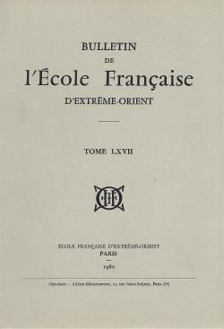 Bulletin de l'Ecole française d'Extrême-Orient 67 (1980)