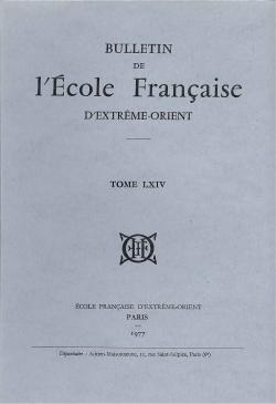 Bulletin de l'Ecole française d'Extrême-Orient 64 (1977)