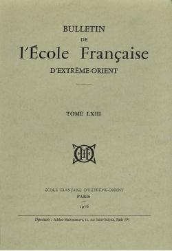 Bulletin de l'Ecole française d'Extrême-Orient 63 (1976)
