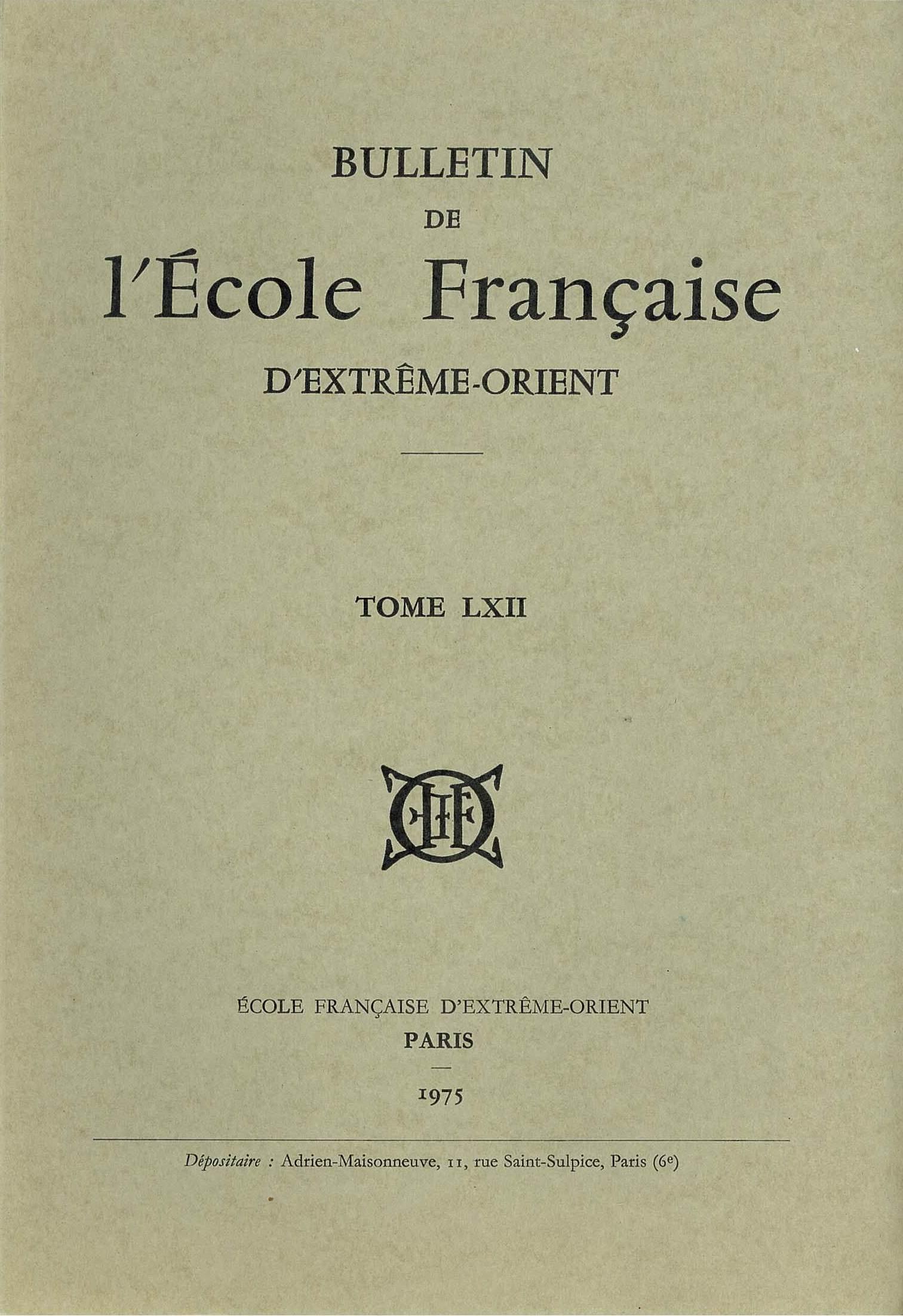 Bulletin de l'Ecole française d'Extrême-Orient 62 (1975)