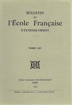 Bulletin de l'Ecole française d'Extrême-Orient 61 (1974)