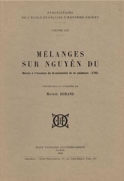 Mélanges sur Nguyễn Du : réunis à l'occasion du bicentenaire de sa naissance (1765)