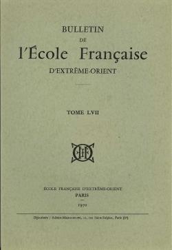 Bulletin de l'Ecole française d'Extrême-Orient 57 (1970)