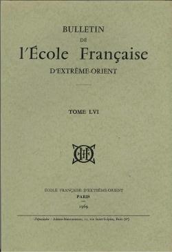 Bulletin de l'Ecole française d'Extrême-Orient 56 (1969)