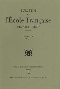 Bulletin de l'Ecole française d'Extrême-Orient 53 (1967)
