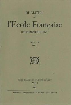 Bulletin de l'Ecole française d'Extrême-Orient 52 (1965)
