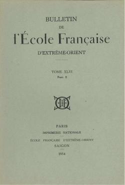 Bulletin de l'Ecole française d'Extrême-Orient 46 (1954)