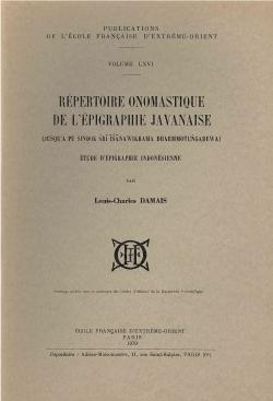 Répertoire onomastique de l'épigraphie javanaise : jusqu'à pu siṇḍok śrīīśānawikrama dharmmotungadewa : étude d'épigraphie indonésienne