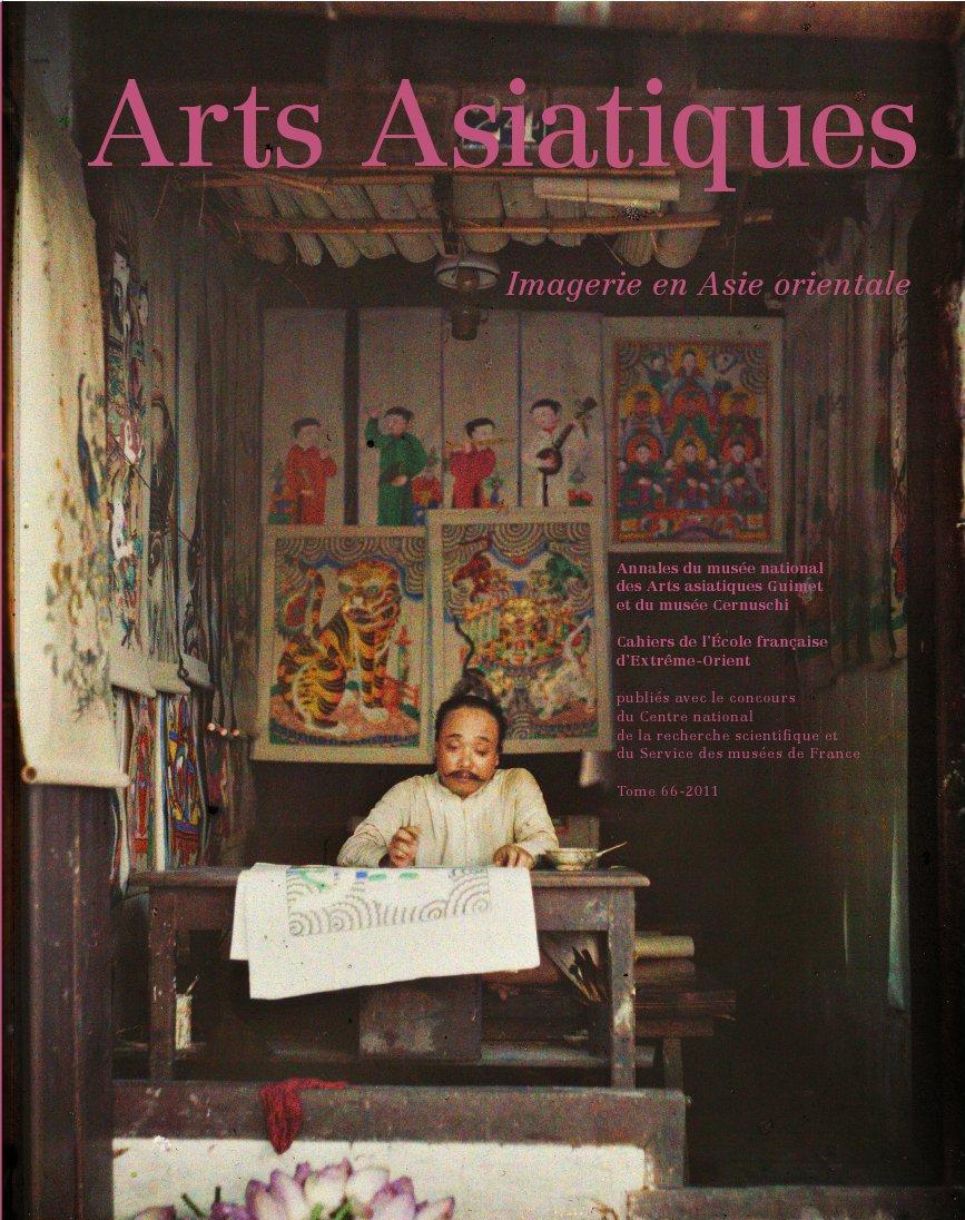 Arts Asiatiques 66 (2011)
