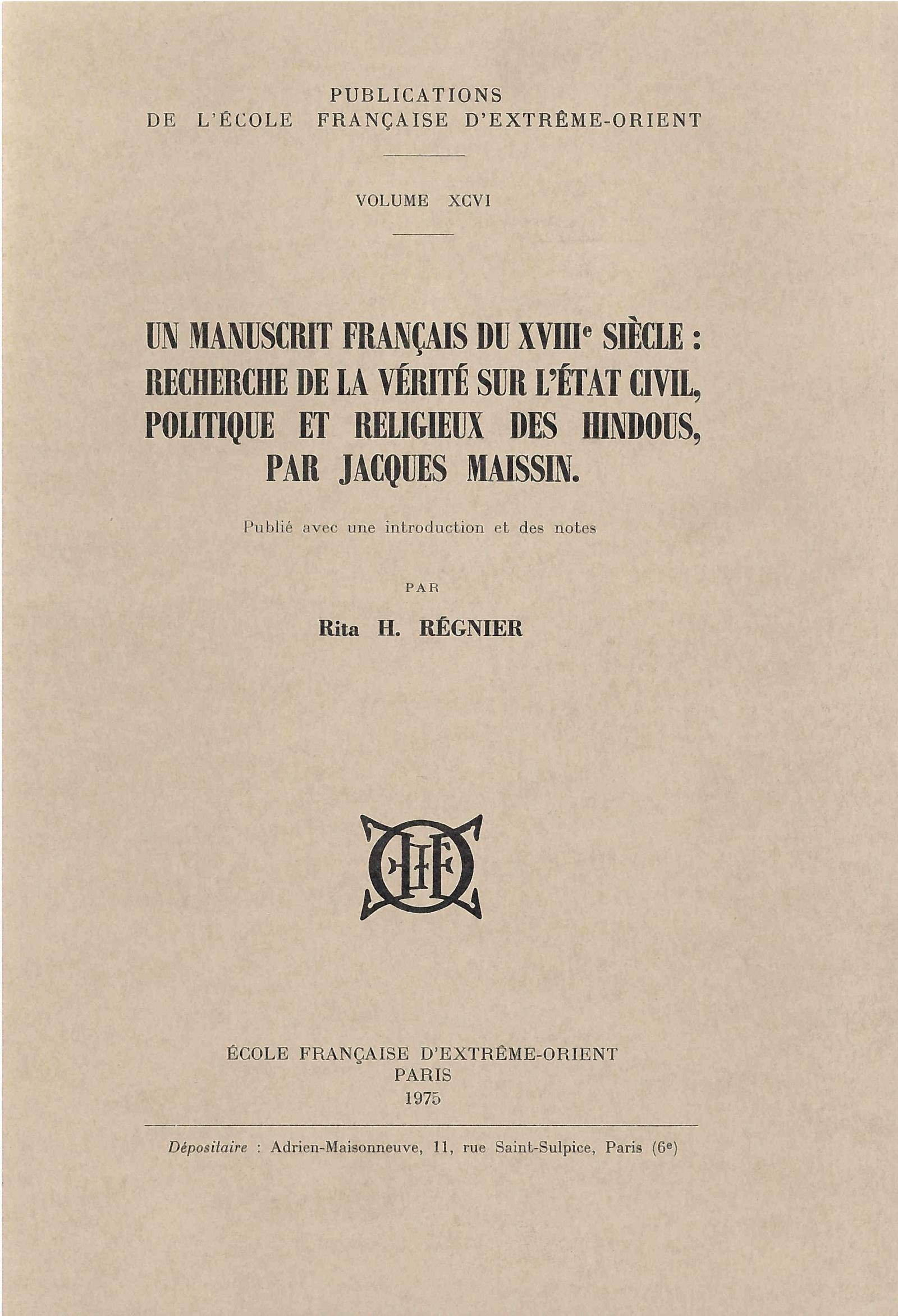 Un manuscrit français du XVIIIe siècle: recherche de la vérité sur l'état civil, politique et religieux des hindous