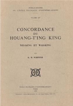Concordance du Houang-T'ing King : Nei-King et Wai-King