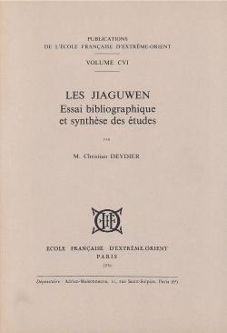 Les Jiaguwen : essai bibliographique et synthèse des études