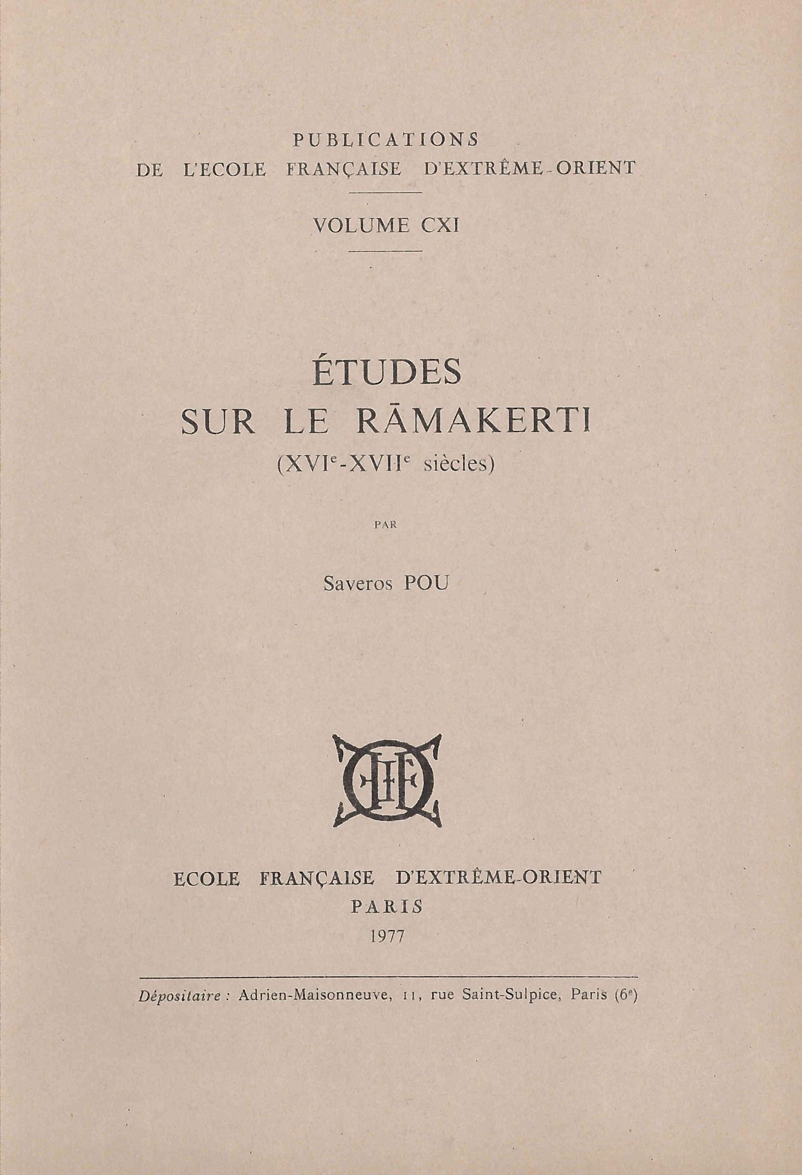 Études sur le Rāmakerti (XVIe-XVIIe siècles)