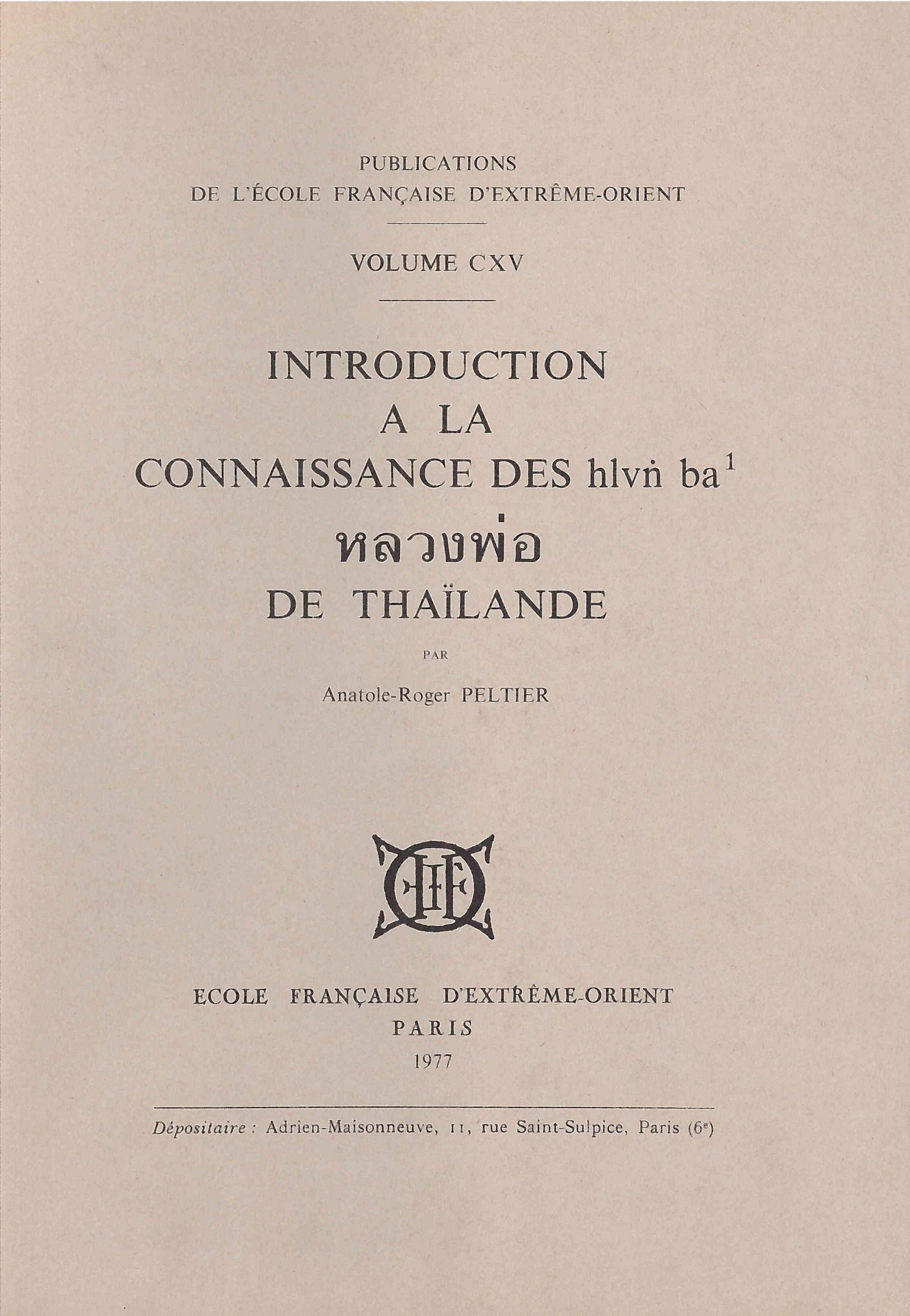 Introduction à la connaissance des hlvṅ ba หลวงพ่อ de Thaïlande